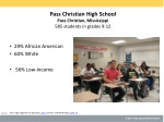 Pass Christian High School Pass Christian, Mississippi 585 students in grades 9-12