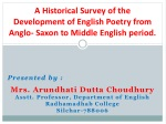 Presented by : Mrs. Arundhati Dutta Choudhury Asstt . Professor, Department of English
