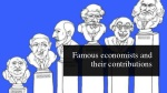 Famous economists and their contributions