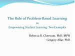 The Role of Problem-Based Learning i n Empowering Student Learning: Two Examples