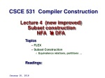 Lecture 4 (new improved) Subset construction NFA  DFA