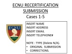 ECNU RECERTIFICATION SUBMISSION Cases 1-5