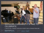 Growing Forward: It's time to celebrate