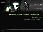 Windows Workflow Foundation David Burela Senior Developer, Readify