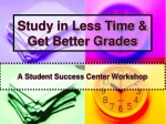 Study in Less Time & Get Better Grades