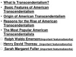 What I s Transcendentalism? Basic Features of American Transcendentalism