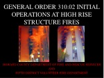 GENERAL ORDER 310.02 INITIAL OPERATIONS AT HIGH RISE STRUCTURE FIRES