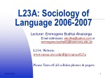 L23A: Sociology of Language 2006-2007