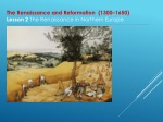 The Renaissance and Reformation (1300–1650) Lesson 2 The Renaissance in Northern Europe