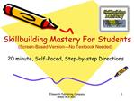 Skillbuilding Mastery For Students Screen-Based Version No Textbook Needed