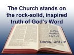 The Church stands on the rock-solid, inspired truth of God's Word