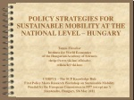 POLICY STRATEGIES FOR SUSTAINABLE MOBILITY AT THE NATIONAL LEVEL – HUNGARY