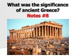 What was the significance of ancient Greece? Notes #8