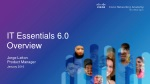 IT Essentials 6.0 Overview