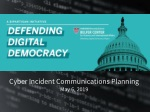 Cyber Incident Communications Planning May 6, 2019