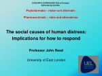 The social causes of human distress: Implications for how to respond Professor John Read