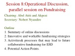 Session 8:Operational Discussion, parallel session on Fundraising