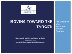 Moving Toward the Target: