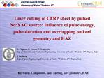 Laser cutting of CFRP sheet by pulsed Nd:YAG source: Influence of pulse energy, pulse duration and overlapping on kerf g