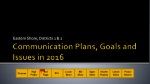 Communication Plans, Goals and Issues in 2016