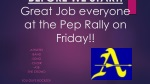 BEFORE WE START: Great Job everyone at the Pep Rally on Friday!!