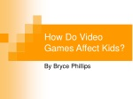 How Do Video Games Affect Kids?
