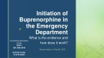 Initiation of Buprenorphine in the Emergency Department
