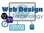 Find the definitions to each of these web design terms by doing an on-line search