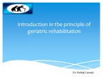 Introduction in the principle of geriatric rehabilitation