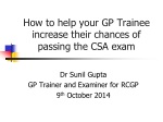 How to help your GP Trainee increase their chances of passing the CSA exam