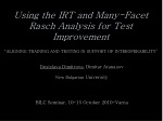 Using the IRT and Many-Facet Rasch Analysis for Test Improvement
