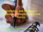 Sterilization and Disinfection. Antisepsis. Antiseptic agents and fabrics.