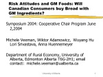 Risk Attitudes and GM Foods: Will Canadian Consumers buy Bread with GM Ingredients?