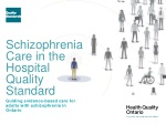 Schizophrenia Care in the Hospital Quality Standard