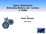 Query Optimization Minimizing Memory and Latency in DSMS