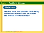 Prepare, store, and preserve foods safely to maximize nutrition and enjoyment