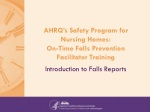 AHRQ's Safety Program for Nursing Homes: On-Time Falls Prevention Facilitator Training