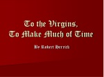To the Virgins, To Make Much of Time