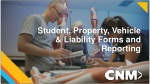 Student, Property , Vehicle & Liability Forms and Reporting