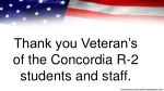 Thank you Veteran's of the Concordia R-2 students and staff.
