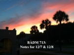 BADM 713: Notes for 12/7 & 12/8