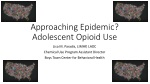 Approaching Epidemic? Adolescent Opioid Use