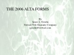 THE 2006 ALTA FORMS