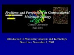 Introduction to Microarray Analysis and Technology Dave Lin - November 5, 2001