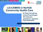 LD-CAMHS in Norfolk Community Health Care