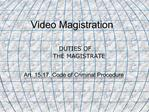 Video Magistration