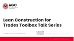 Lean Construction for Trades Toolbox Talk Series