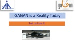 GAGAN is a Reality Today