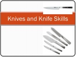 Knives and K nife Skills