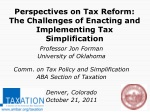 Perspectives on Tax Reform: The Challenges of Enacting and Implementing Tax Simplification